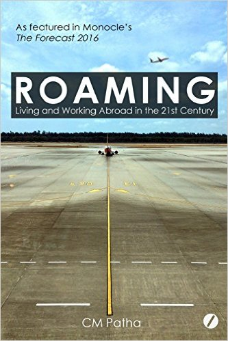 Roaming : Living and Working Abroad in the 21st Century
