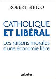 Catholique et libéral