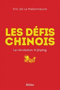 Les défis chinois
