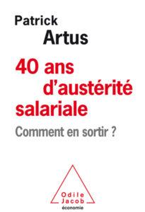 40 ans d'austérité salariale