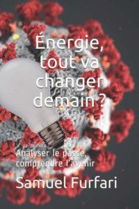 Energie, tout va changer demain?
